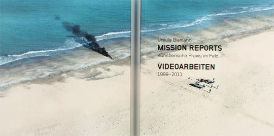 Mission Reports - Ursula Biemann