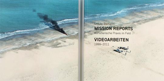 Mission Reports - Ursula Biemann